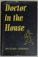 """Picture of front cover of a book """"Doctor in the House' by Richard Gordon"""